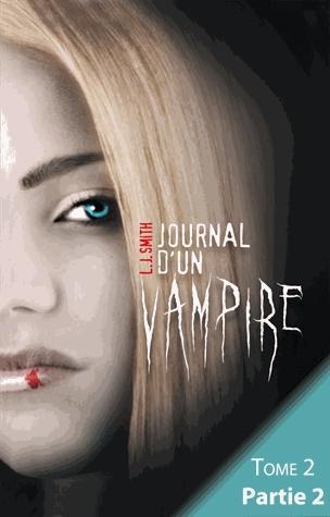 Journal d'un vampire t.2 ; partie 2