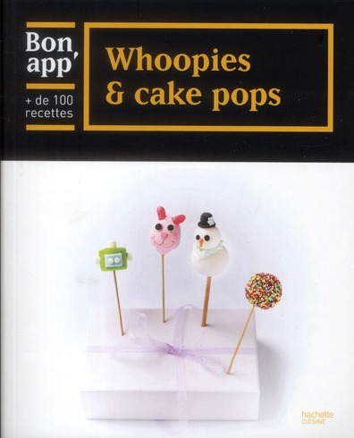 Whoopies et cake pops