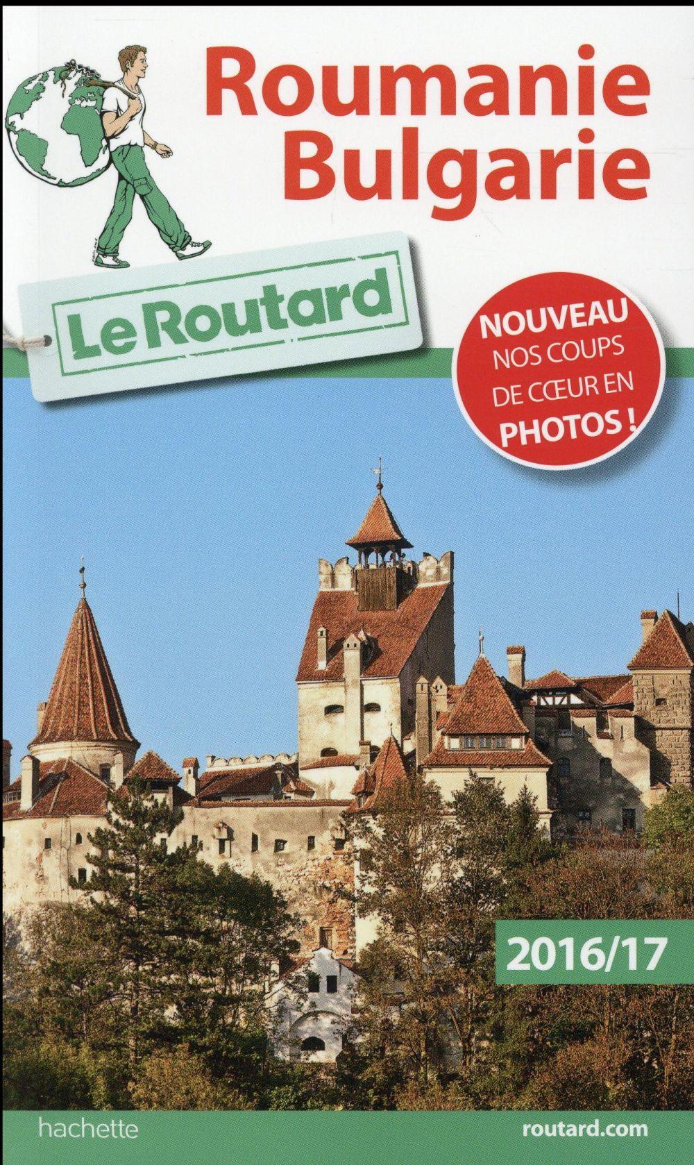 guide du Routard ; Roumanie, Bulgarie (édition 2016/2017)