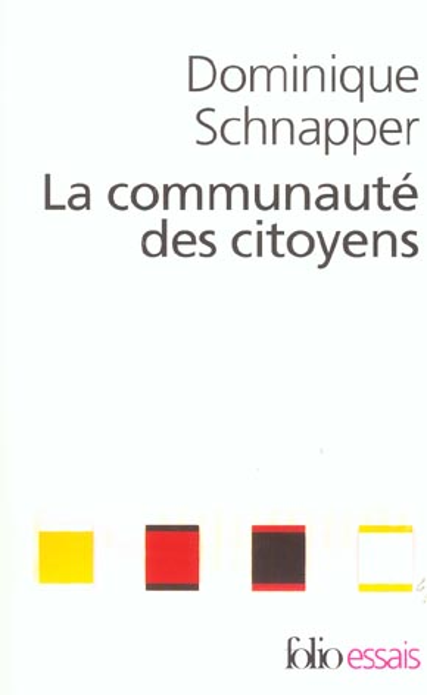 La communaute des citoyens - sur l'idee moderne de nation