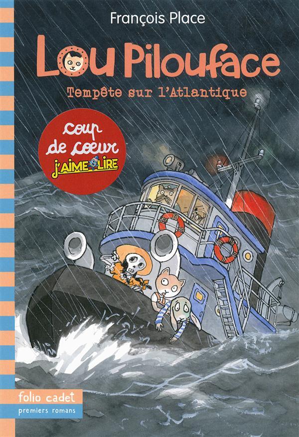 Lou Pilouface T.6 ; tempête sur l'Atlantique