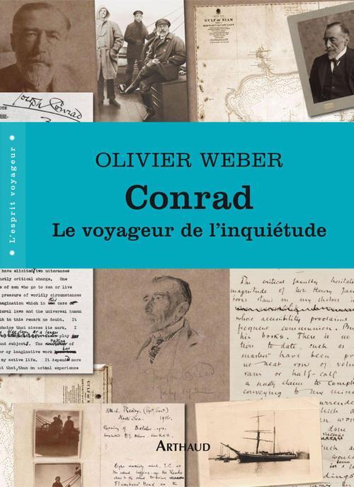 Conrad ; le voyageur de l'inquiétude