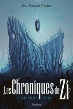 Vente EBooks : Les Chroniques de Zi 3 : Turi - Dès 13 ans  - Jean-François Chabas
