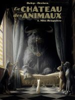 Le Château des Animaux (Tome 1) - Miss Bengalore  - Felix Delep - Xavier Dorison