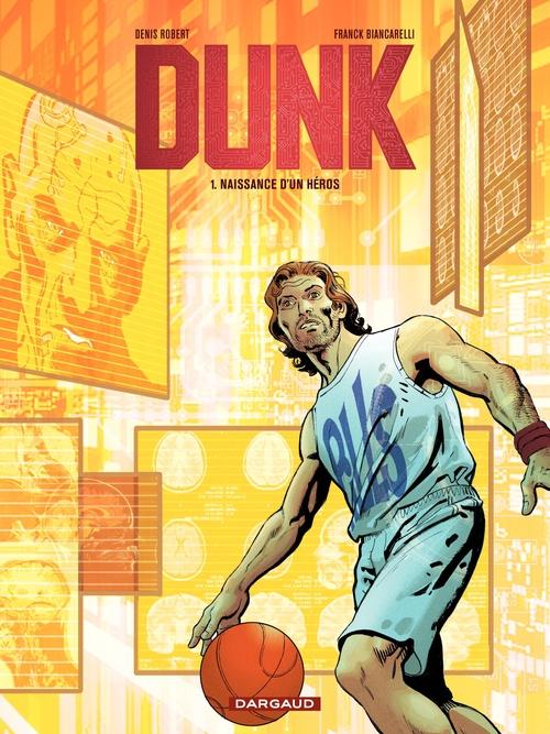 Dunk t.1 ; naissance d'un héros