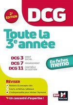 Vente Livre Numérique : DCG ; toute la 3e année du DCG 3, 7, 11 ; en fiches mémo (2e édition)  - Collectif - Marie-Paule Schneider - Maryse Ravat - Al - Jean-François Soutenain - Christophe Torset - Eric Margotteau