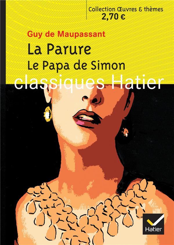 La parure ; le papa de Simon