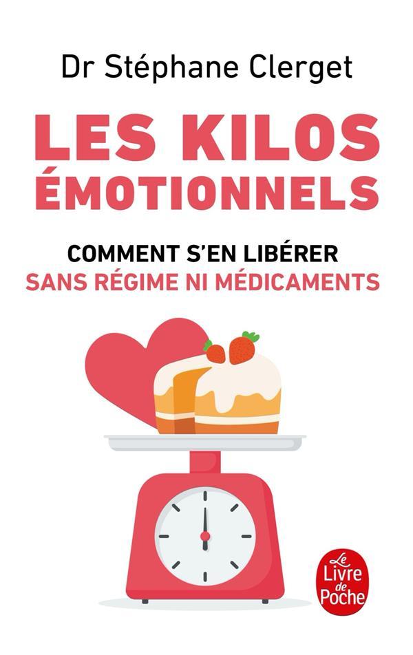 Les kilos émotionnels ; comment s'en libérer