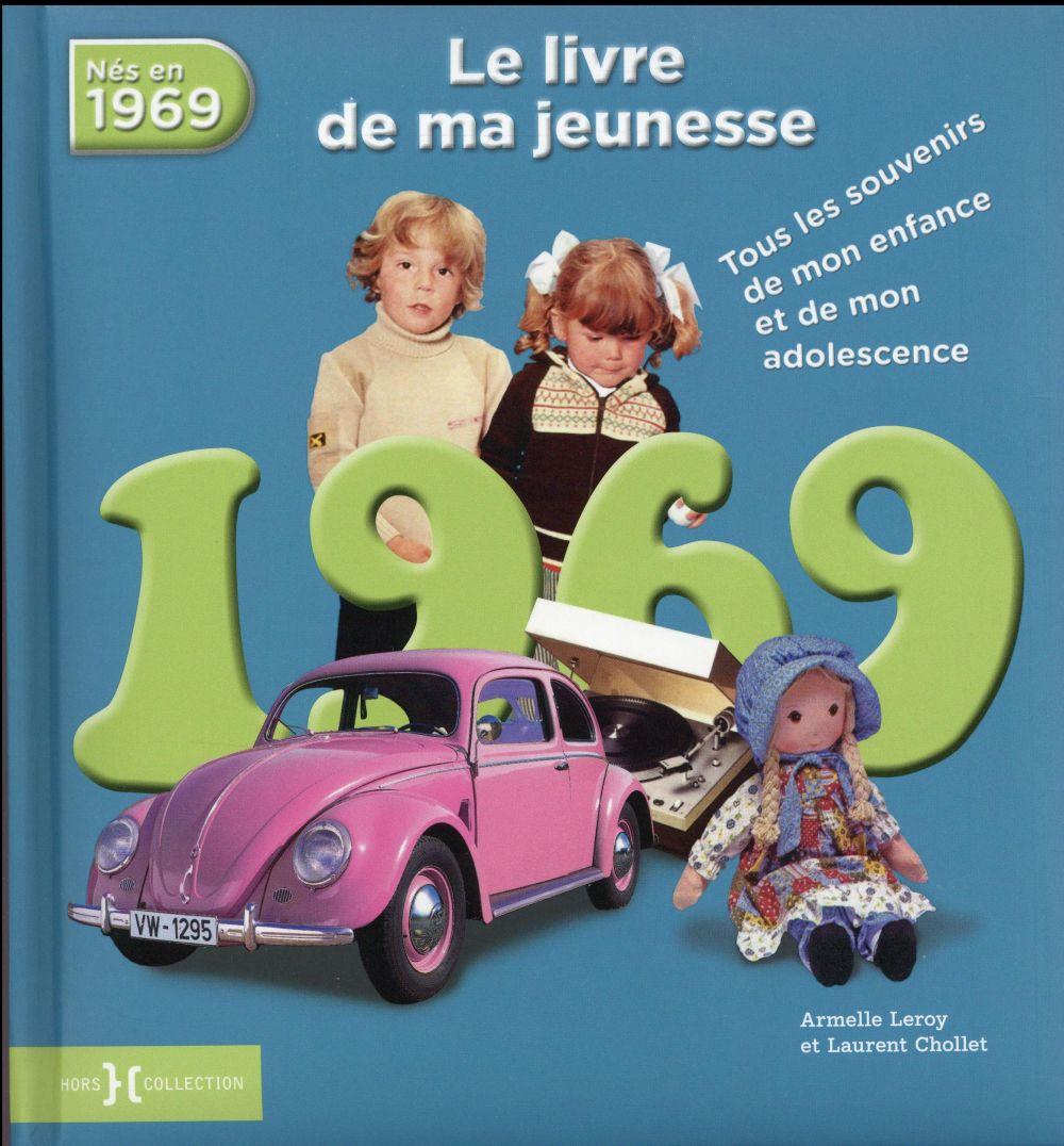 1969 ; le livre de ma jeunesse