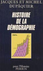 Vente Livre Numérique : Histoire de la démographie  - Jacques Dupaquier - Michel Dupâquier