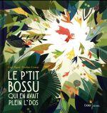 Couverture de Le P'Tit Bossu Qui En Avait Plein L' Dos