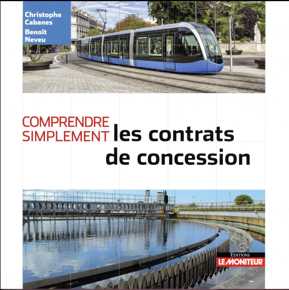 Comprendre simplement ; les contrats de concession