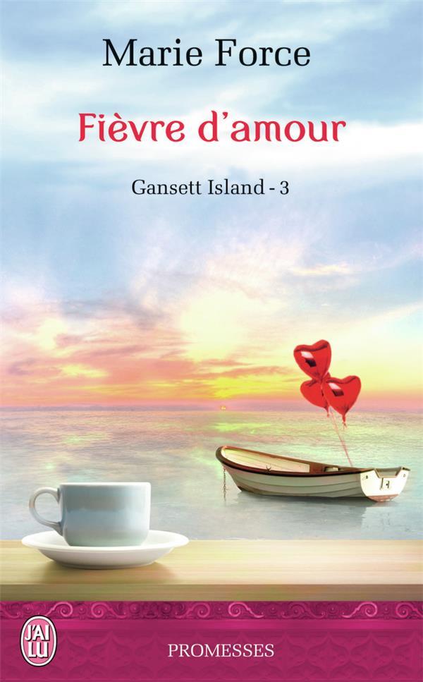 Gansett Island t.3 ; fièvre d'amour
