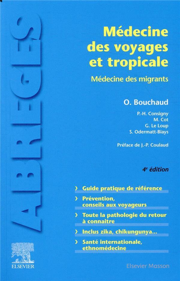Médecine des voyages et tropicale ; médecine des migrants