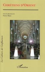 Vente EBooks : Chrétiens d'Orient  - Pierre BLANC