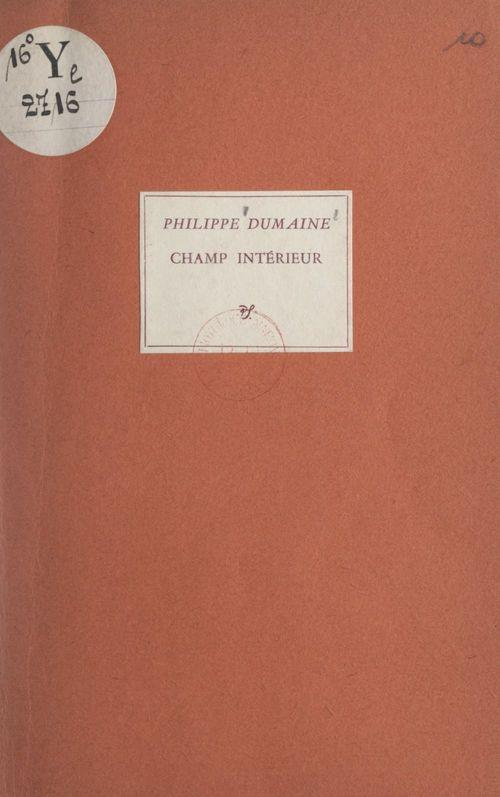 Champ intérieur (1939-1954)