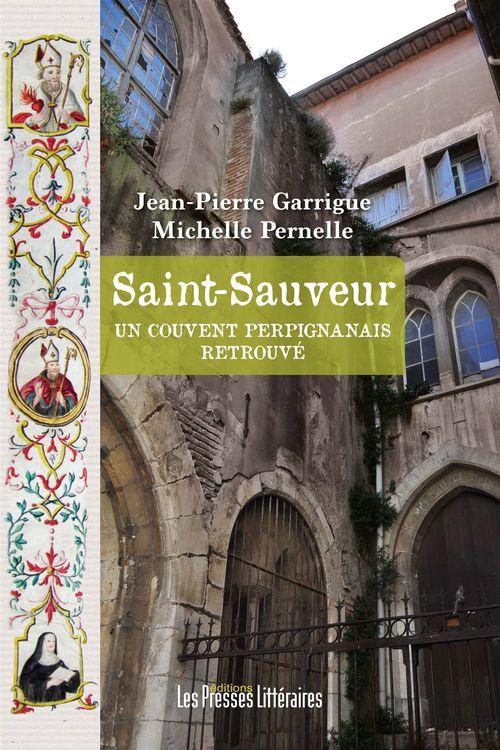 Saint-Sauveur ; un couvent perpignanais retrouvé