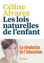 Vente Livre Numérique : Les Lois naturelles de l'enfant  - Céline Alvarez
