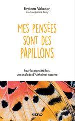 Vente Livre Numérique : Mes pensées sont des papillons  - Jacqueline Remy - Eveleen Valadon