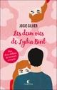Les deux vies de Lydia Bird  - Josie Silver
