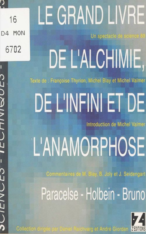 Le Grand Livre de l'alchimie, de l'infini et de l'anamorphose (Paracelse, Holbein, Bruno)
