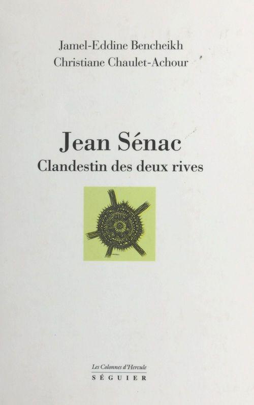 Jean Sénac : clandestin des deux rives