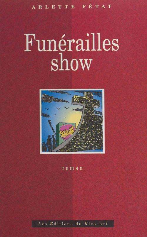 Funerailles show