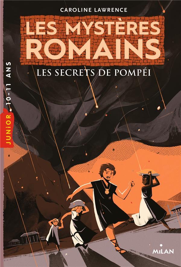 LES MYSTERES ROMAINS T.2  -  LES SECRETS DE POMPEI