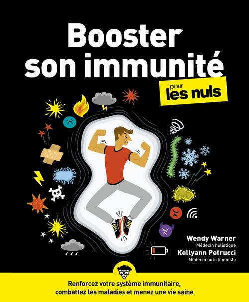 Booster son immunité pour les Nul - Renforcez votre système immunitaire, combattez les maladies et menez une vie seine - grand format