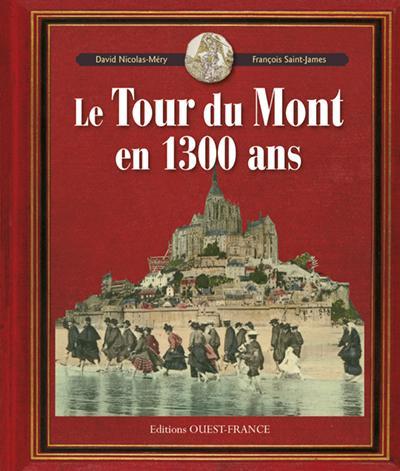 Tour du mont en 1300 ans