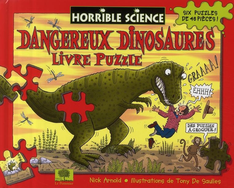 Les dangereux dinosaures ; livre puzzle