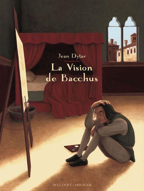 La Vision de Bacchus  - Jean Dytar