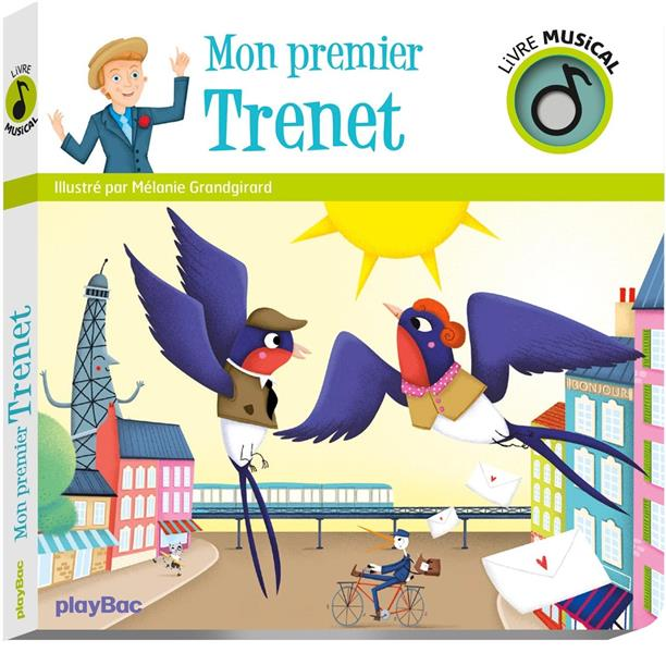 Livre Musical Mon Premier Trenet Melanie Grandgirard Play Bac Grand Format Sauramps