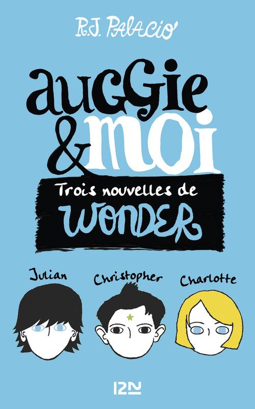 Auggie et moi ; trois nouvelles de Wonder