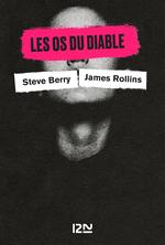 Vente Livre Numérique : Les Os du diable  - James ROLLINS - David Baldacci - Steve Berry