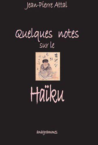Quelques notes sur le haiku