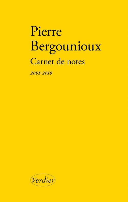 Carnet de notes ; 2001-2010