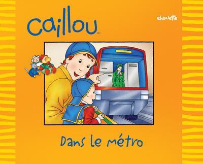 Caillou Dans Le Metro