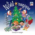 Vente EBooks : Un Noël magique  - Gabriel Anctil