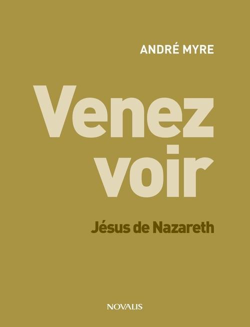 Venez voir : jesus de nazareth