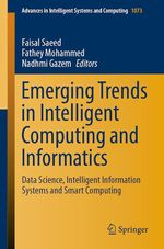 Emerging Trends in Intelligent Computing and Informatics  - Fathey Mohammed - Faisal Saeed - Nadhmi Gazem