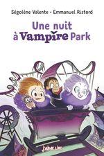 Vente Livre Numérique : Une nuit à Vampire Park  - Ségolène Valente