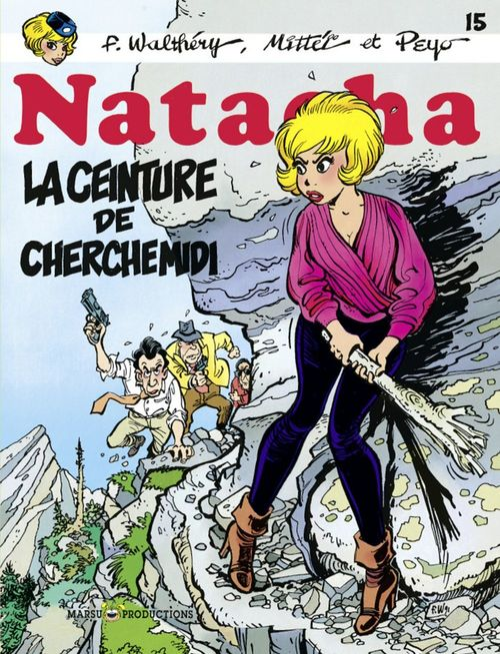 Natacha t.15 ; la ceinture de cherche midi  - François Walthéry  - Mittéï  - Peyo