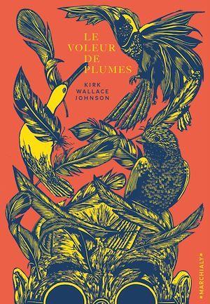 Le voleur de plumes