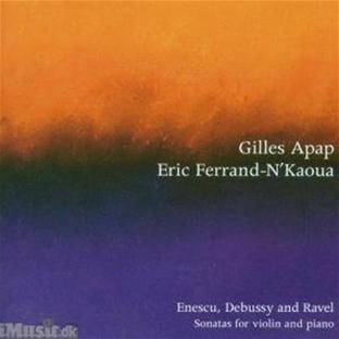 Enescu : Sonate Pour Violon N°3 - Debussy : Sonate Pour Violon...