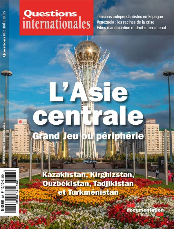 Revue questions internationales t.82 ; l'asie centrale