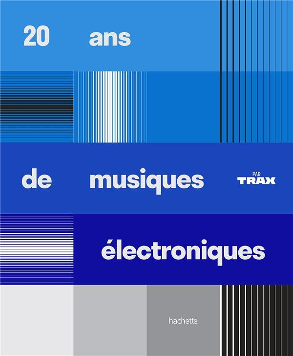 20 ans de musiques électroniques par trax