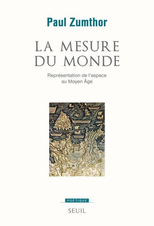 REVUE POETIQUE ; la mesure du monde ; représentation de l'espace au Moyen Age