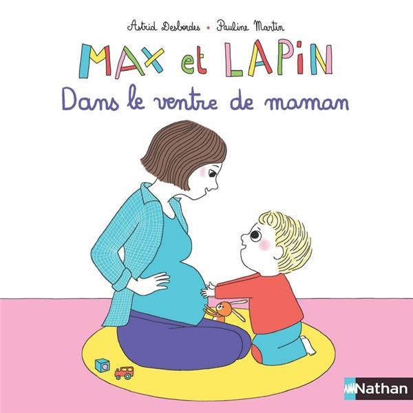 Max et Lapin T.7 ; dans le ventre de maman