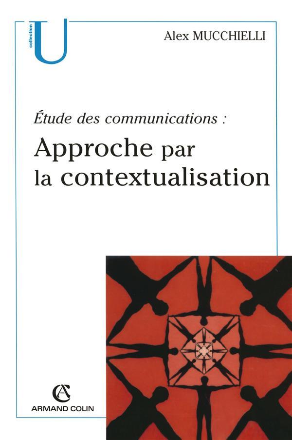 Etude Des Communications : Approche Par La Contextualisation